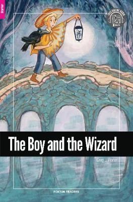 The Boy and the Wizard - Foxton Reader Starter Level (300 Headwords A1) with free online AUDIO - pr_1572