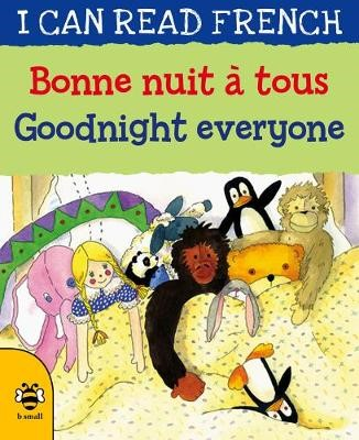 Goodnight Everyone/Bonne nuit a tous -