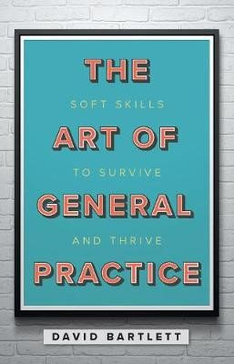 The Art of General Practice -