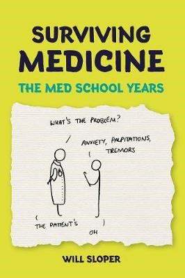 Surviving Medicine: The Med School Years - pr_297616