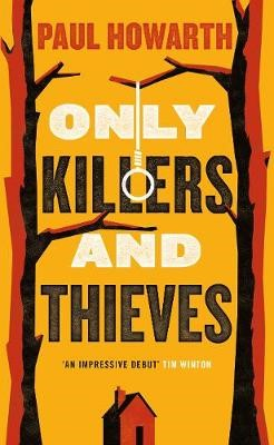 Only Killers and Thieves -