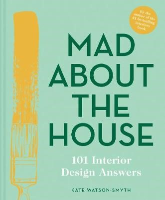 Mad About the House: 101 Interior Design Answers - pr_1745781