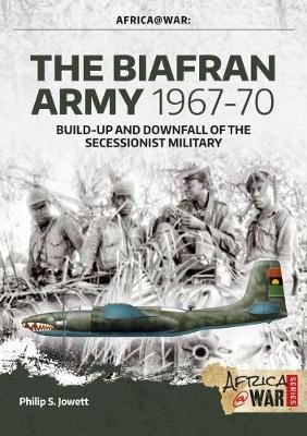 The Biafran Army 1967-70 -