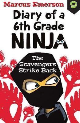 Diary of a 6th Grade Ninja Book 9 -