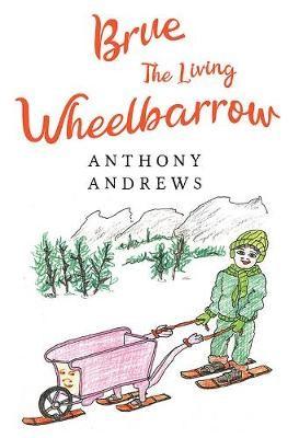 Brue The Living Wheelbarrow -