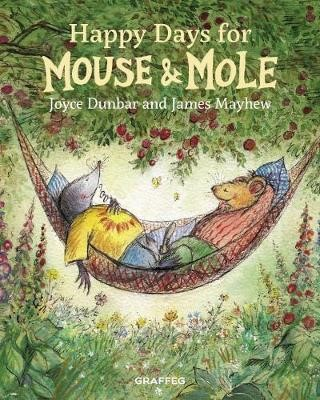 Happy Days for Mouse and Mole -