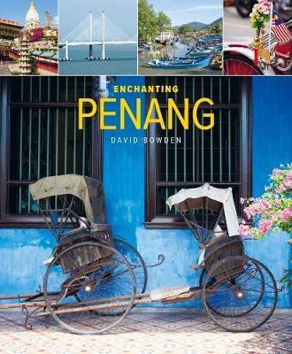Enchanting Penang (2nd edition) -
