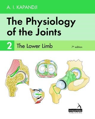 The Physiology of the Joints - Volume 2 -