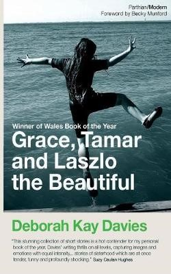 Grace, Tamar and Lazlo the Beautiful -