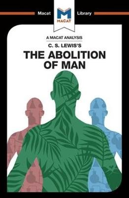 An Analysis of C.S. Lewis's The Abolition of Man - pr_210471