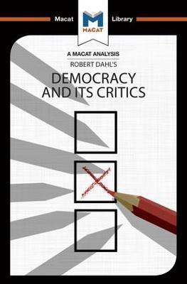 An Analysis of Robert A. Dahl's Democracy and its Critics - pr_210389