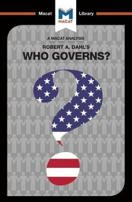 An Analysis of Robert A. Dahl's Who Governs? Democracy and Power in an American City - pr_210174