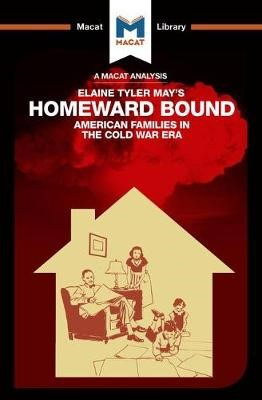 An Analysis of Elaine Tyler May's Homeward Bound - pr_210297