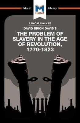 An Analysis of David Brion Davis's The Problem of Slavery in the Age of Revolution, 1770-1823 - pr_20680