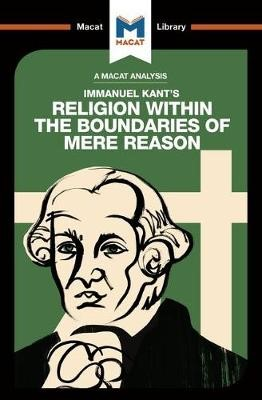 An Analysis of Immanuel Kant's Religion within the Boundaries of Mere Reason - pr_210176