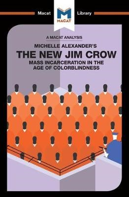 An Analysis of Michelle Alexander's The New Jim Crow -