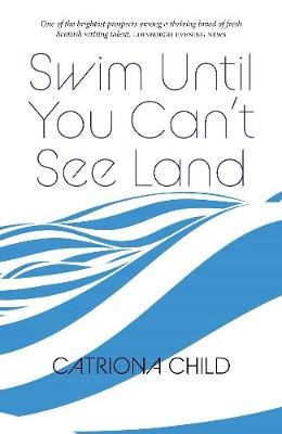 Swim Until You Can't See Land -