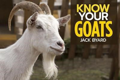 Know Your Goats -