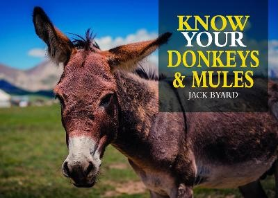 Know Your Donkeys & Mules - pr_1754036
