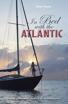 In Bed with the Atlantic -
