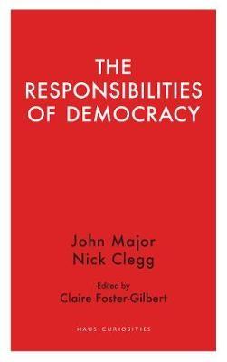 The Responsibilities of Democracy -