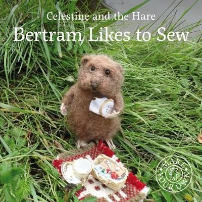 Bertram Likes to Sew -