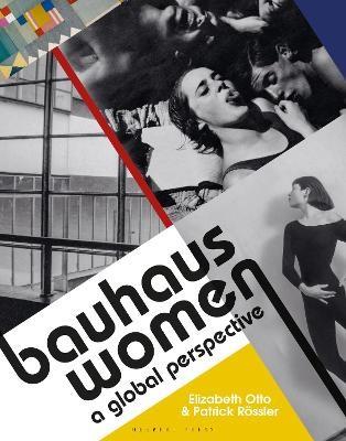 Bauhaus Women: A Global Perspective -