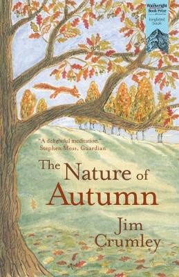 The Nature of Autumn -