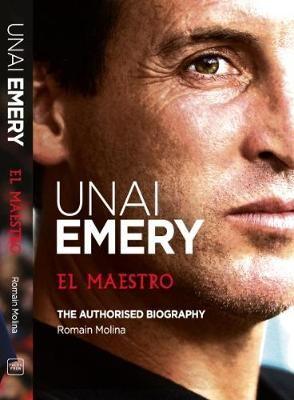 Unai Emery: El Maestro - pr_314373
