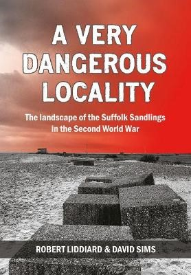 A Very Dangerous Locality -