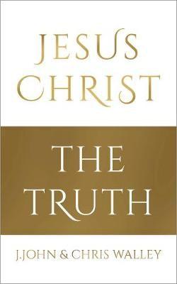 Jesus Christ - The Truth -