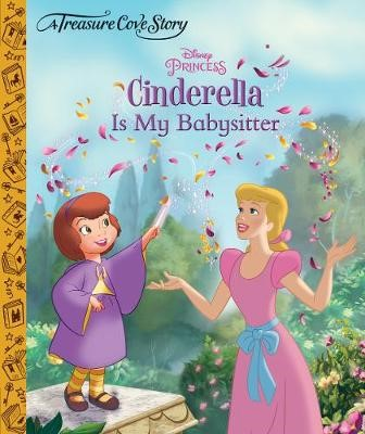 A Treasure Cove Story - Cinderella is my Babysitter -
