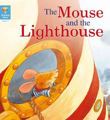 Reading Gems: The Mouse and the Lighthouse (Level 3) - pr_277029