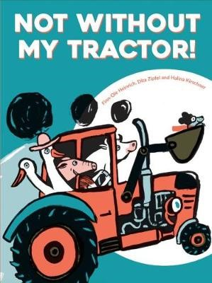 Not Without My Tractor! -