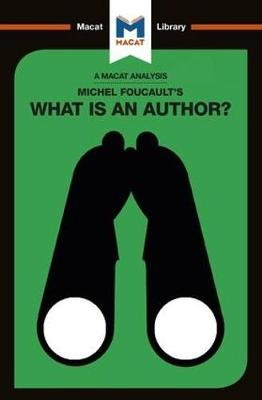 An Analysis of Michel Foucault's What is an Author? -