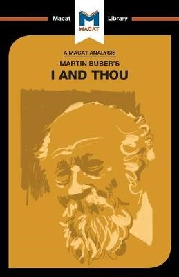 An Analysis of Martin Buber's I and Thou -