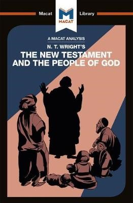 An Analysis of N.T. Wright's The New Testament and the People of God -