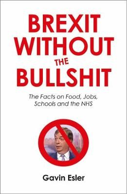Brexit Without The Bullshit -