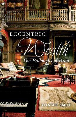 Eccentric Wealth -