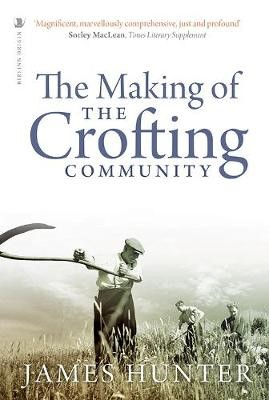 The Making of the Crofting Community -