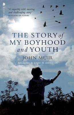 The Story of My Boyhood and Youth -