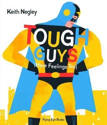 Tough Guys Have Feelings Too (Paperback) - pr_309549