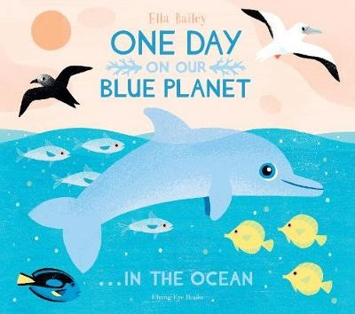 One Day On Our Blue Planet ...In the Ocean -
