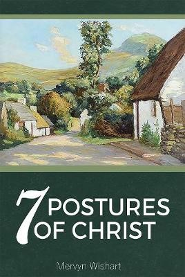 7 Postures of Christ -