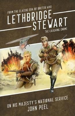 Lethbridge-Stewart - The Laughing Gnome Coda: On His Majesty's National Service -