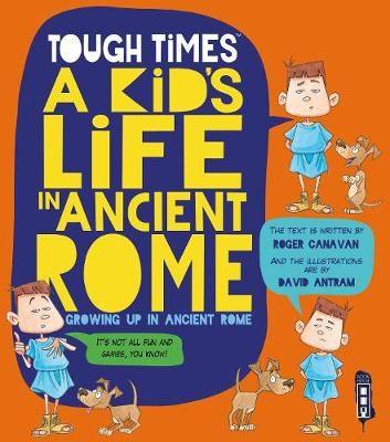 Tough Times: A Kid's Life In Ancient Rome - pr_289175