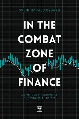 In The Combat Zone of Finance -
