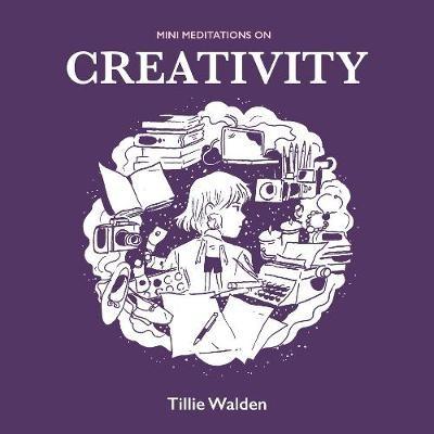 Mini Meditations On Creativity - pr_229001