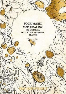 Folk Magic And Healing -