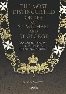 The Most Distinguished Order of St Michael and St George 2nd edition -